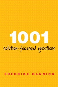 Cover image 1001 Solution-Focused Questions. Handbook for Solution-Focused Interviewing