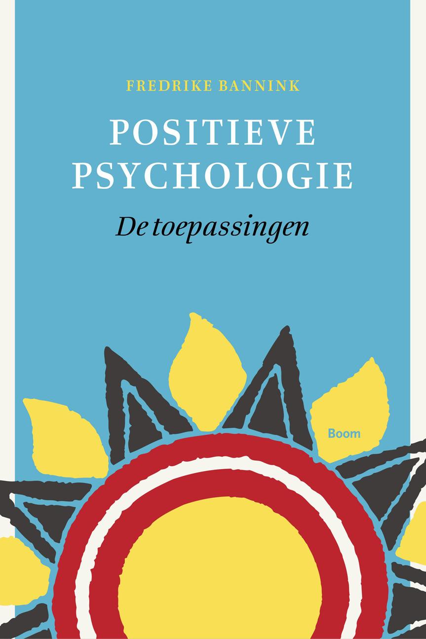 Cover image Positieve psychologie – de toepassingen