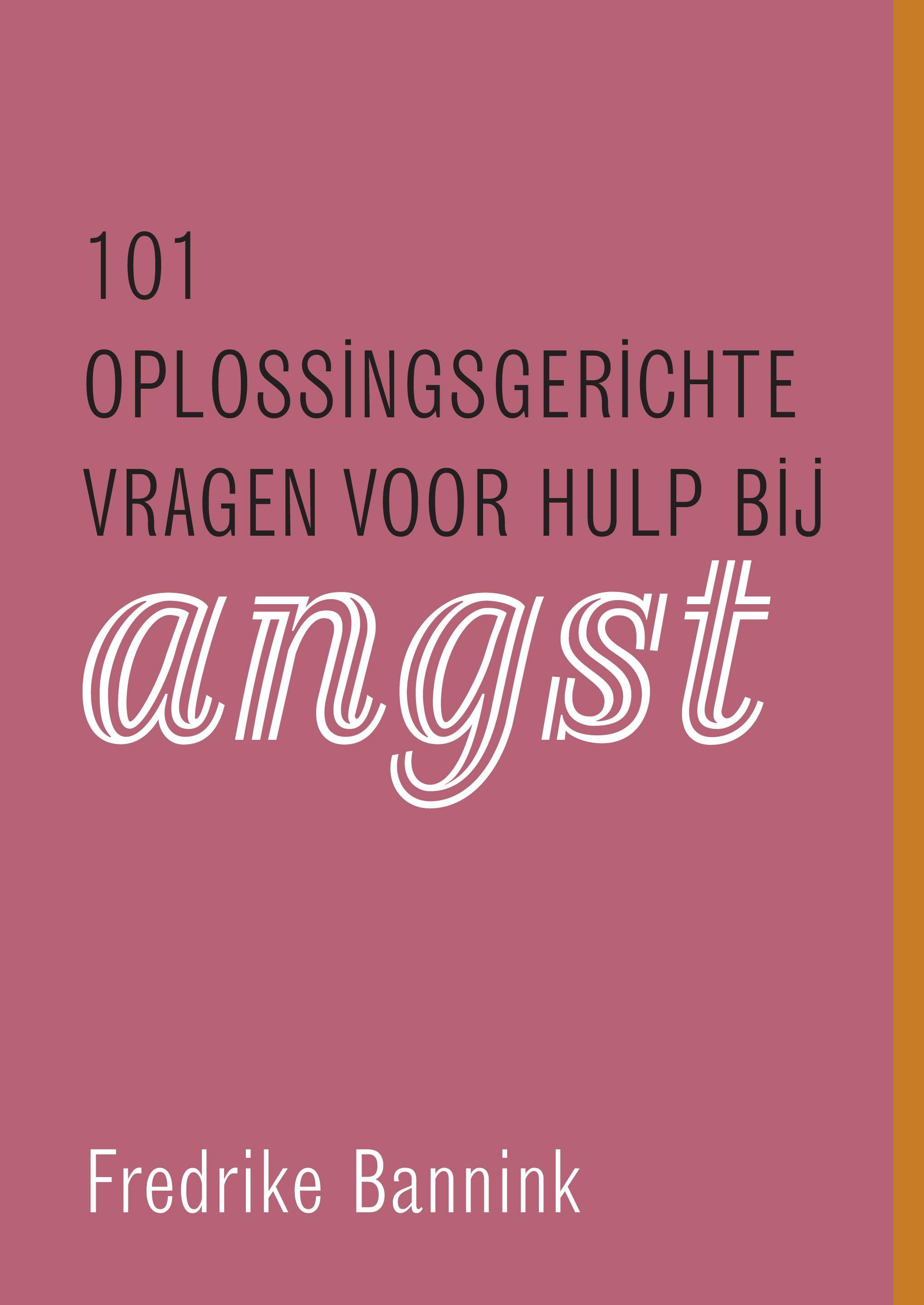Cover image 101 oplossingsgerichte vragen voor hulp bij angst