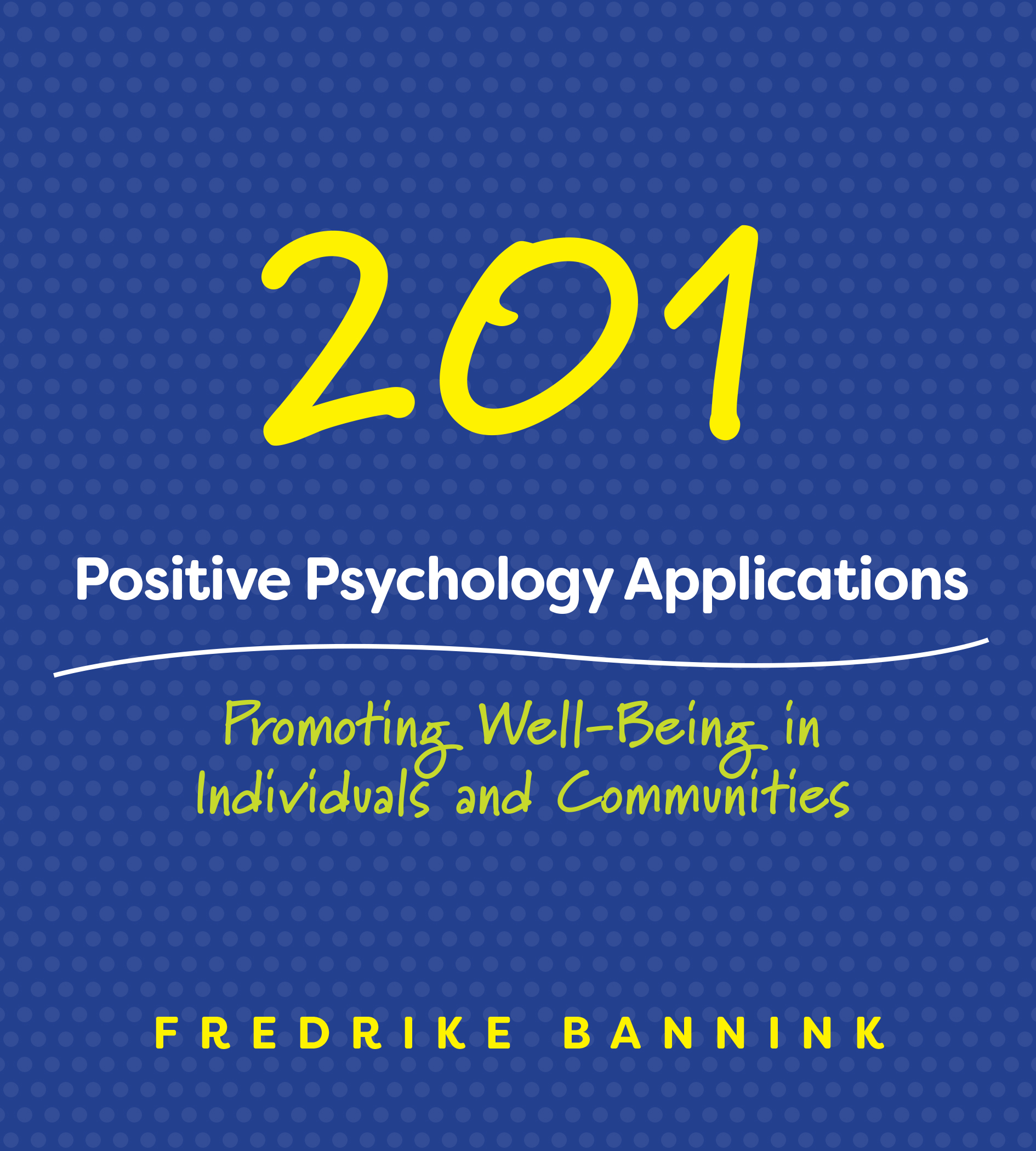 Cover image 201 Positive Psychology Applications
